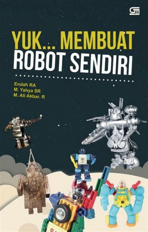 membuat robot whatsapp bukukita com yuk membuat robot sendiri toko buku online
