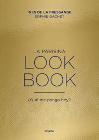 la parisina lookbook la parisina lookbook megustaleer