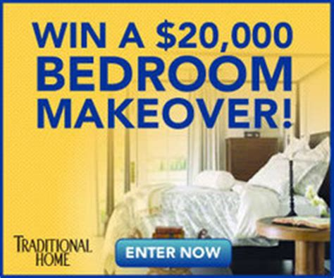 Traditional Home Sweepstakes - win 20 000 bedroom makeover furniture bedding flooring and mattress set in