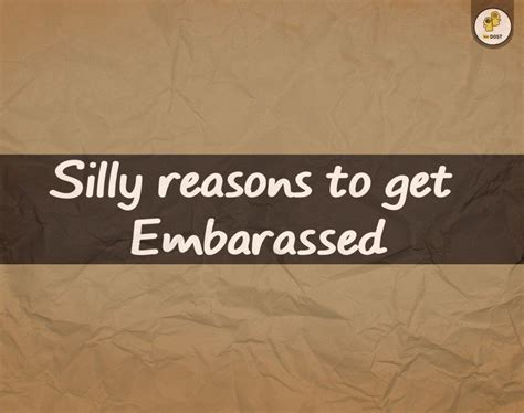 Top 8 Reasons To Tell The by Top 8 Reasons To Feel Embarrassed