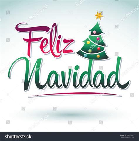merry christmas letra imagenes feliz navidad merry christmas spanish text vector