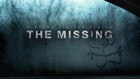 The Missing the missing season two production begins for starz tv series canceled tv shows tv series finale