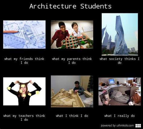 Architect Meme - 91 best arch student life images on pinterest architecture student student life and sorority