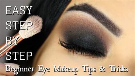 beginner eye makeup tips tricks beginner eye makeup tips tricks step by step smokey