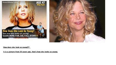 How Does Meg Ryan Look So Young | not so much truth in advertising how does meg ryan look