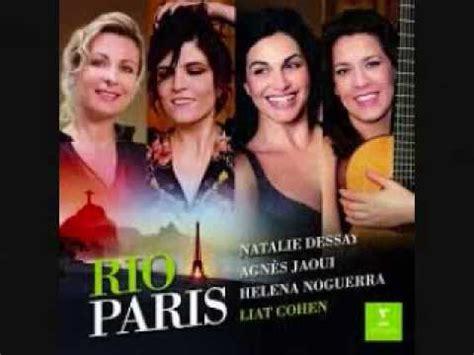 Jaoui Dessay by Natalie Dessay Helena Noguerra Agnes Jaoui Liat Cohen Les Eaux De Mars K Pop Lyrics Song