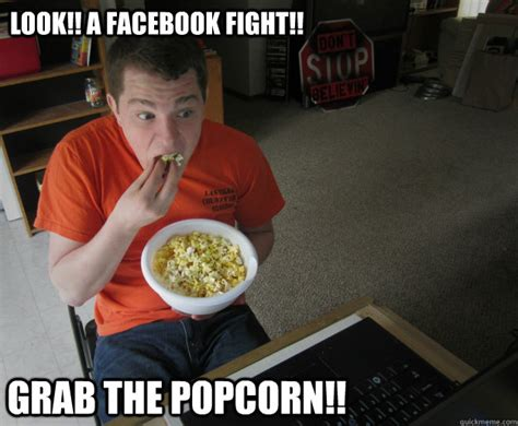 Meme Eating Popcorn - look a facebook fight grab the popcorn misc