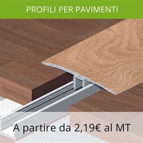 profilo pavimento profili per pavimenti parquet laminati