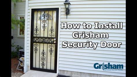 install  grisham security door youtube
