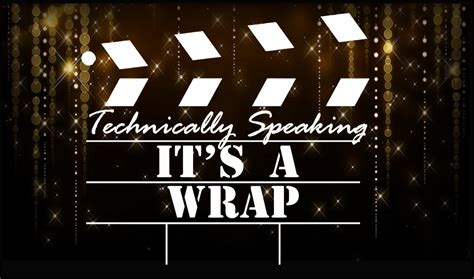 It S A Wrap technically speaking it s a wrap ria