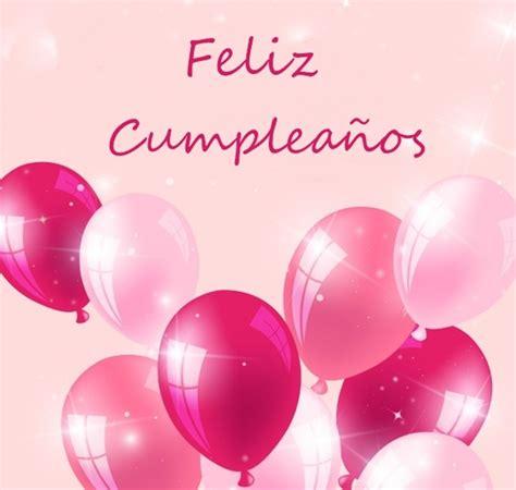 imagenes feliz cumpleaños gladys feliz cumplea 241 os tarjetas imagenes frases mensajes