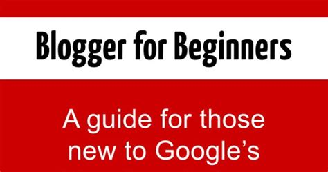 blogger tutorial for beginners pdf blogger buster blogger for beginners free ebook guide pdf
