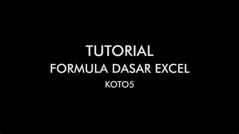 tutorial dasar construct 2 tutorial excel formula dasar youtube
