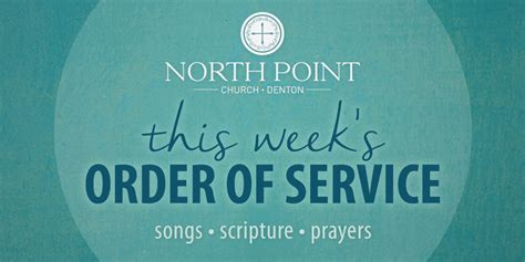 church order of service north point baptist church order of service sunday