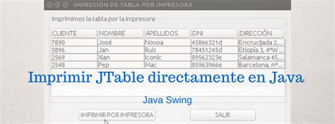 java swing alternatives espa 241 ol imprimir jtable directamente en java java