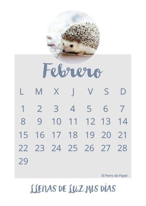 El Calendario P 7 Answers Best 25 Calendario Febrero 2016 Ideas On