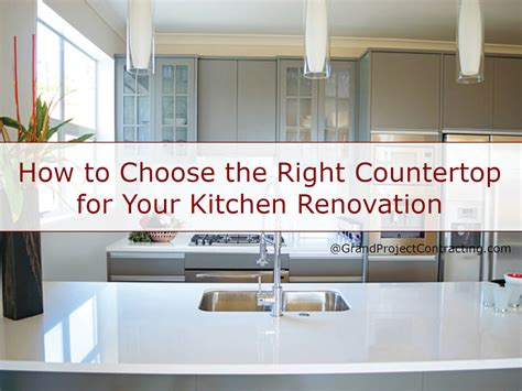 How To Choose A Kitchen Countertop by The Right Countertop For Your Kitchen Renovation