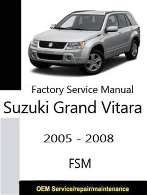 Suzuki Vitara Workshop Manual Free Suzuki Grand Vitara Factory Service Repair Manuals