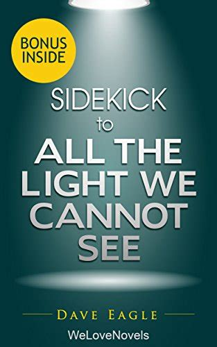 all the light we cannot see movie all the light we cannot see by anthony doerr sidekick