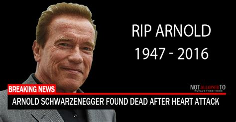 Find Dead Arnold Schwarzenegger Found Dead After Attack