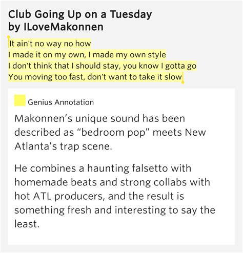 Bedroom Toys Lyrics Meaning It Ain T No Way No How I Made It Club Going Up On A