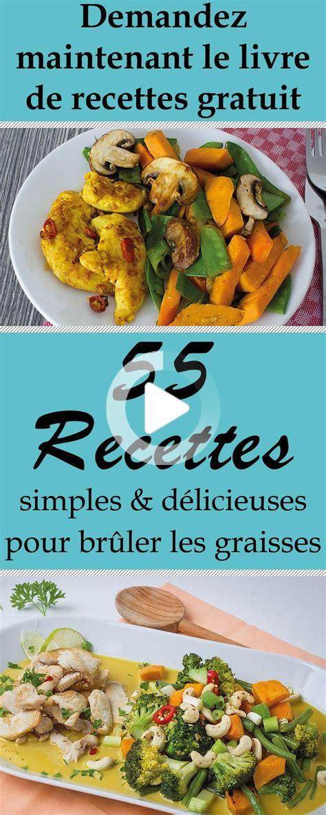 55 einfache Rezepte für leckere und Fett zu verbrennen Holen Sie sich jetzt kostenlos Kochbuch