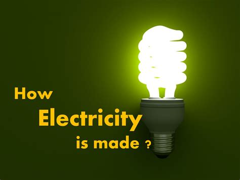how electricity is produced for