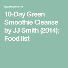 Jj Smith 21 Day Detox by 1000 Ideas About Green Smoothie Cleanse On