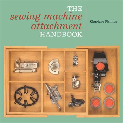 the flying sewing machine books the sewing machine attachment handbook sewing