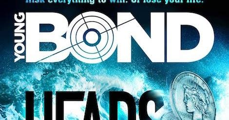 libro young bond heads you the book bond the next young bond is heads you die