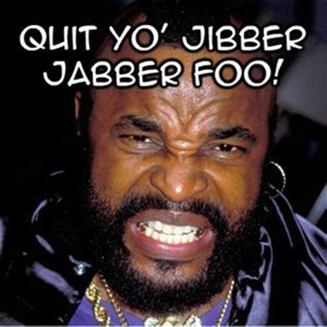 Mr T Meme - mr t meme google search funny pinterest