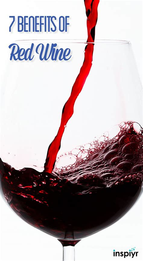 7 Benefits Of Wine by Best 25 Benefits Of Wine Ideas On