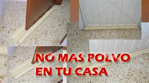 la casa entre los 8401019214 no mas polvo en tu casa youtube