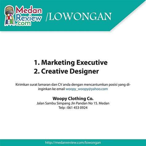 lowongan kerja medan grafik design web design di lowongan kerja marketing executive dan creative designer