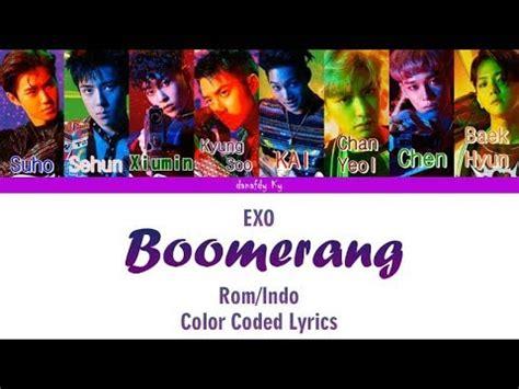 exo power lirik exo boomerang lirik indo rom color coded lyrics