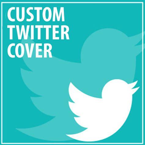 design cover twitter custom twitter cover design struoweb