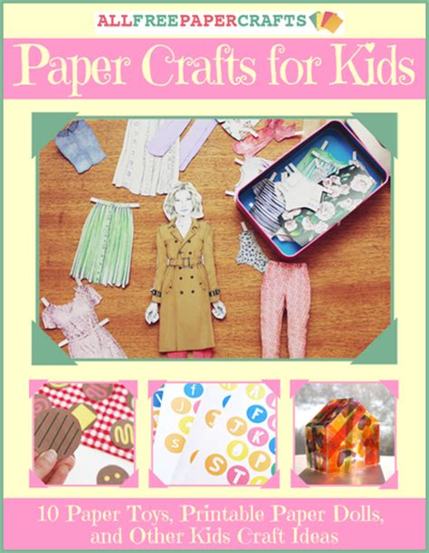 Paper Craft Ideas For Free - paper crafts for 10 paper toys printable paper