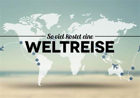 Brief Schweiz Deutschland Kosten weltreise kosten was kostet eine weltreise
