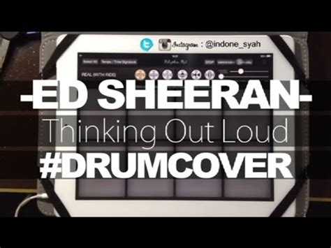 drum tutorial thinking out loud ed sheeran thinking out loud drum cover youtube