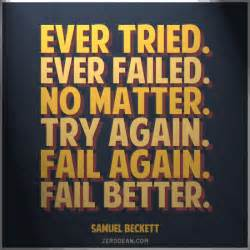 fail better tried failed no matter try again fail again