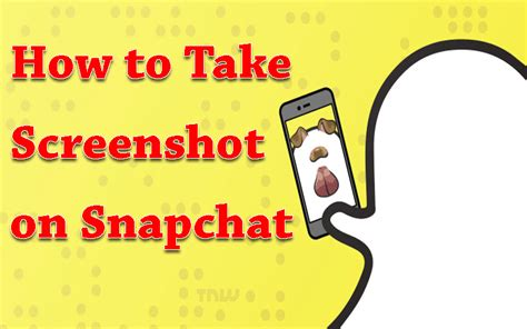 How To Find To Follow On Snapchat 3 Tricks To Take Screenshot On Snapchat Without Getting