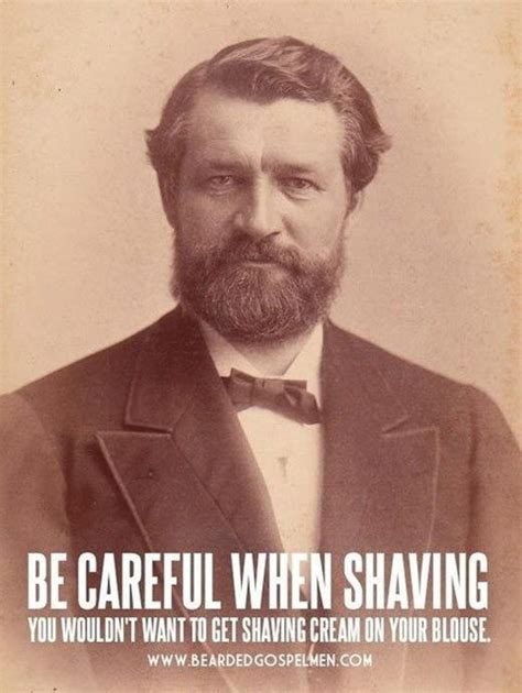 Shaved Beard Meme - 65 best manly quotes images on pinterest proverbs quotes