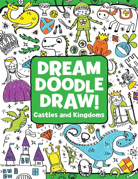 doodle and draw book castles and kingdoms book by eliot aniel