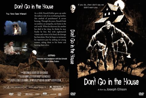 Don T Go In The House Movie Dvd Custom Covers Don T Go In The House Dvd Covers