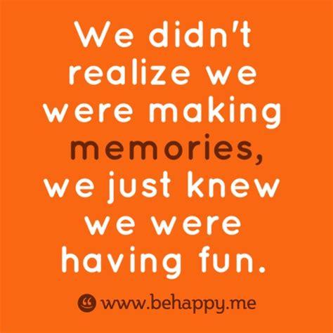 quotes about memories quotes about memories quotesgram