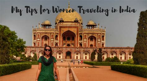 top tips  solo females  women traveling  india