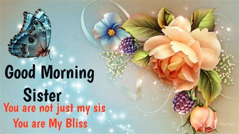 imagenes de good morning sister 30 good morning wishes for sister happy wishes