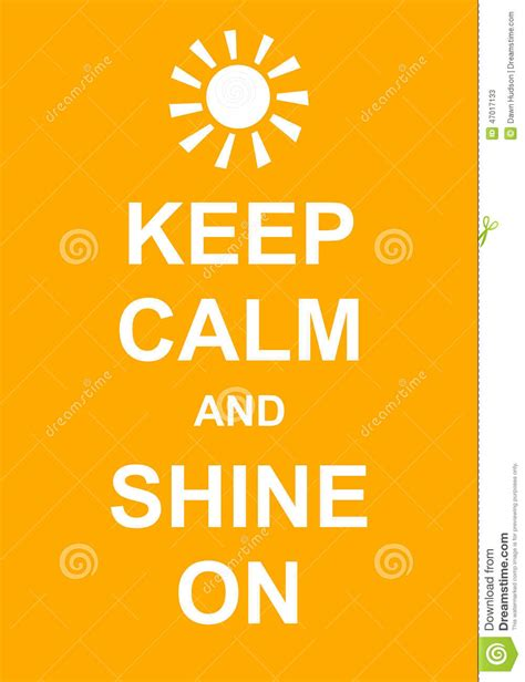 Shine On by Keep Calm And Shine On Stock Illustration Image 47017133