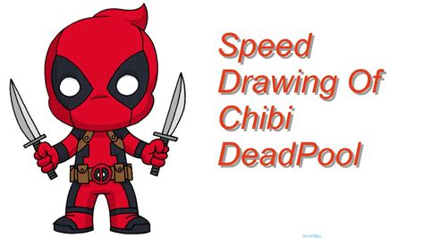 speed drawing of chibi deadpool youtube