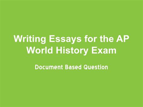 2002 Ap World History Dbq Essay Exle by Ap World History Dbq 2002 Essays Ap World History Dbq